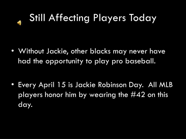 Still Affecting Players Today