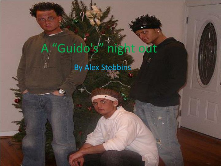 """A """"Guido's"""" night out"""