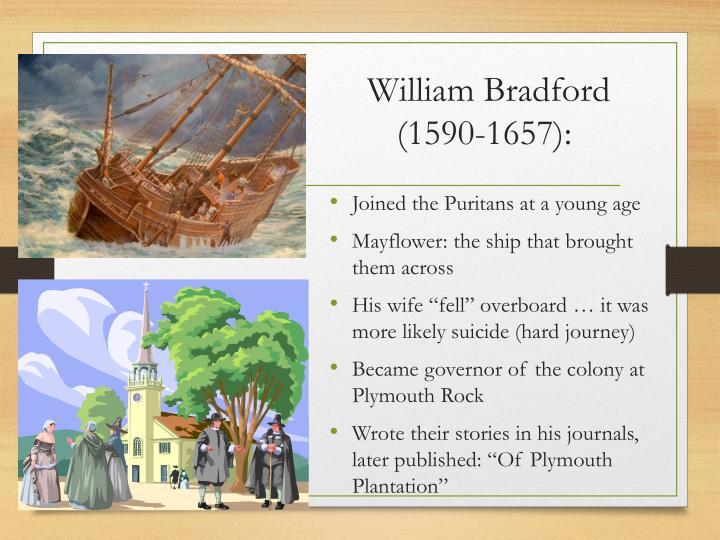 Essays on how did william bradford describe puritan ideology