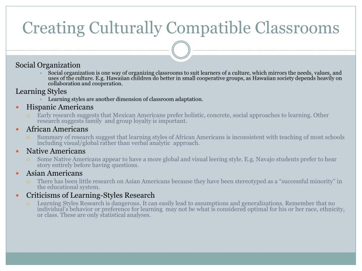 Creating Culturally Compatible Classrooms