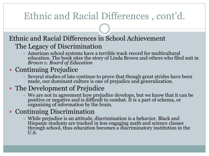 Ethnic and Racial Differences , cont'd.