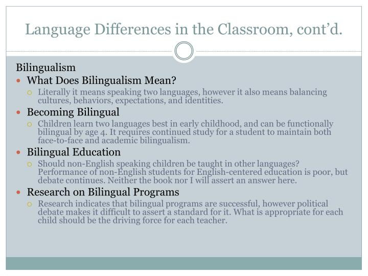 Language Differences in the Classroom, cont'd.