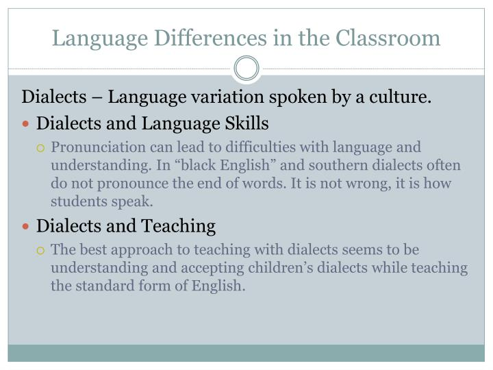 Language Differences in the Classroom