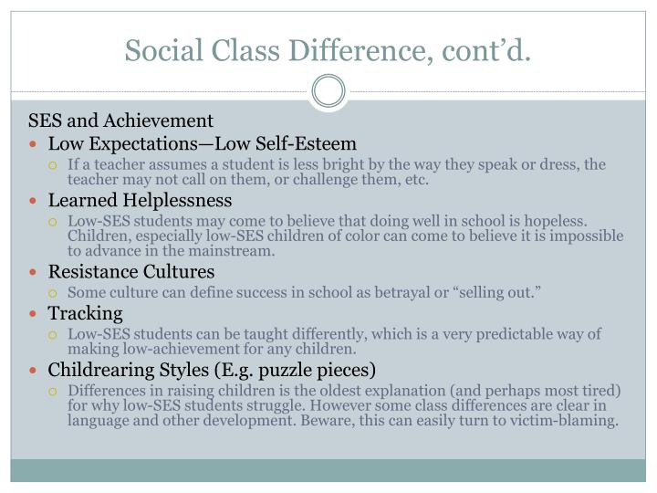 Social Class Difference, cont'd.