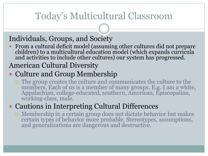 Today s multicultural classroom