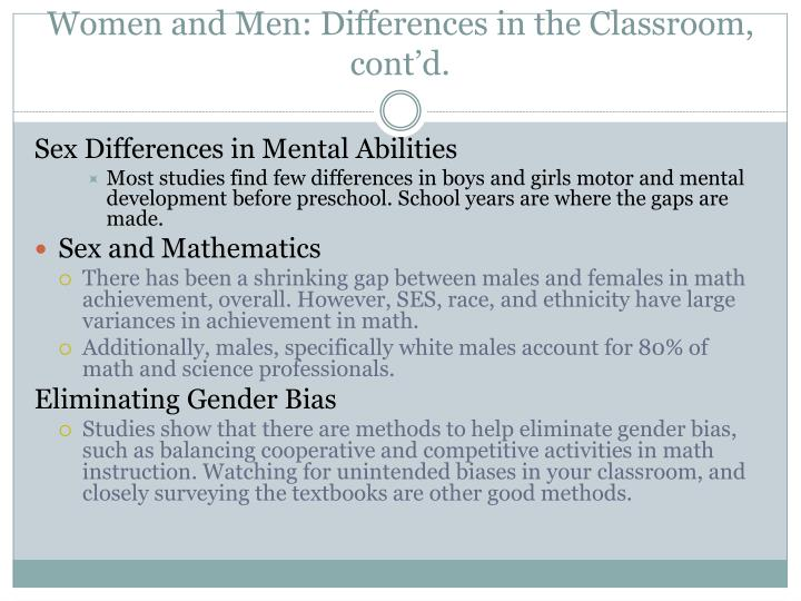 Women and Men: Differences in the Classroom, cont'd.