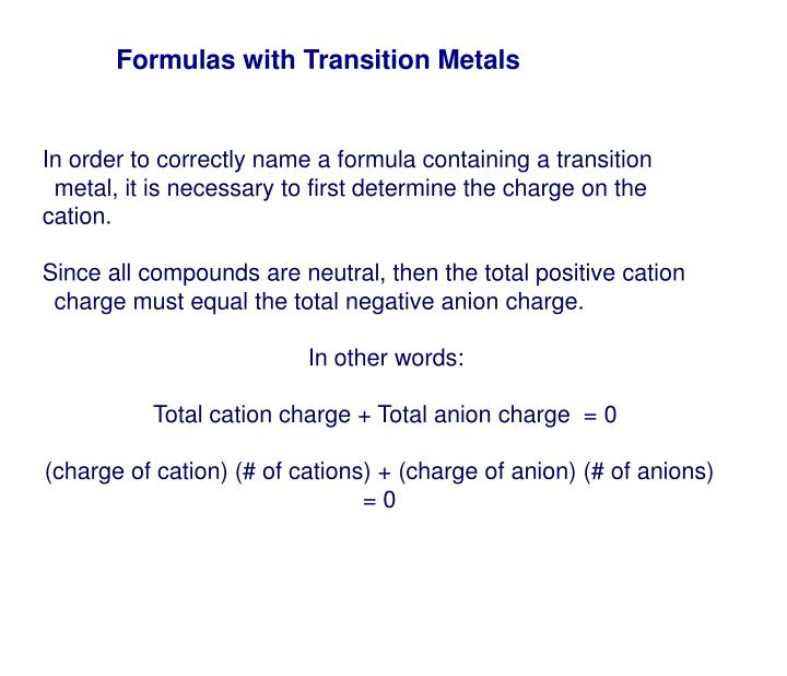 Formulas with Transition Metals