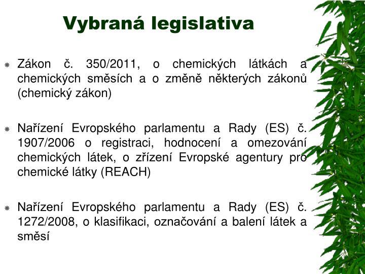 Vybraná legislativa