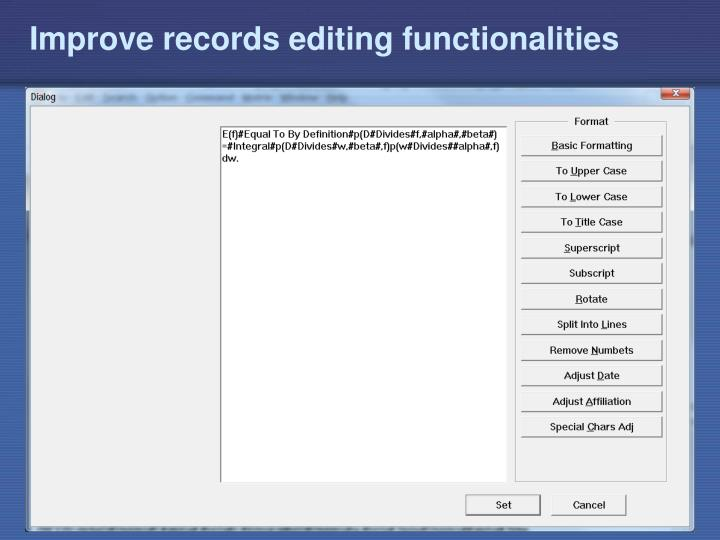 Improve records editing functionalities