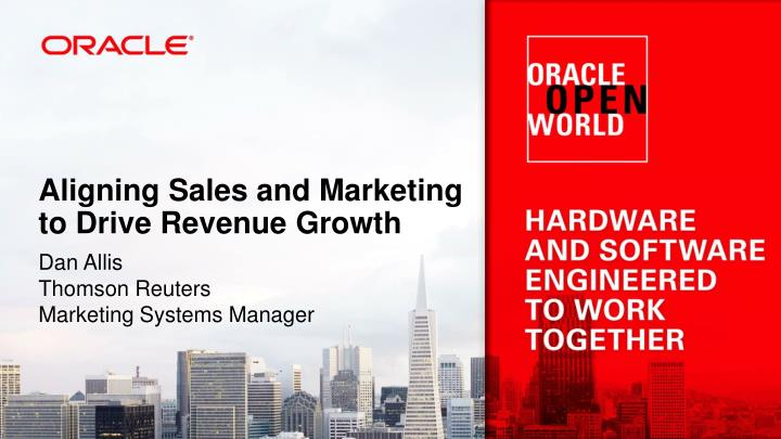 Aligning Sales and Marketing to Drive Revenue Growth