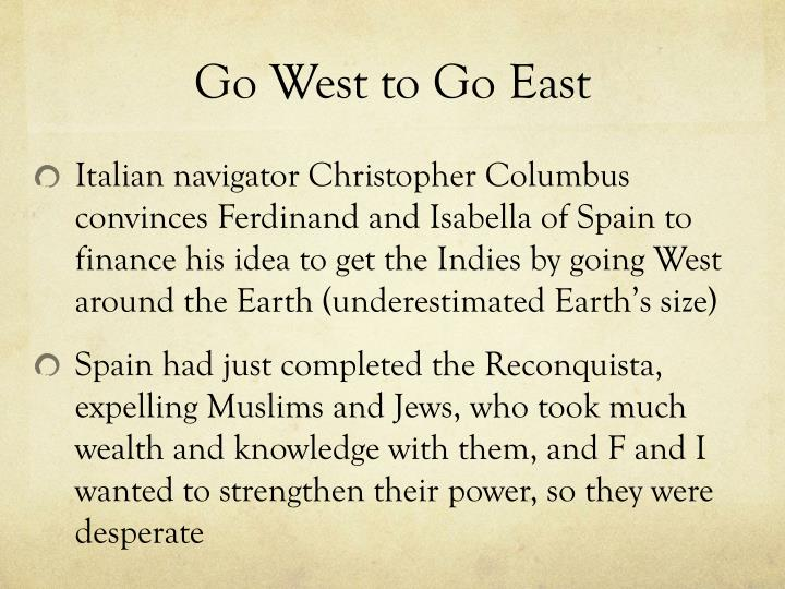 Go West to Go East