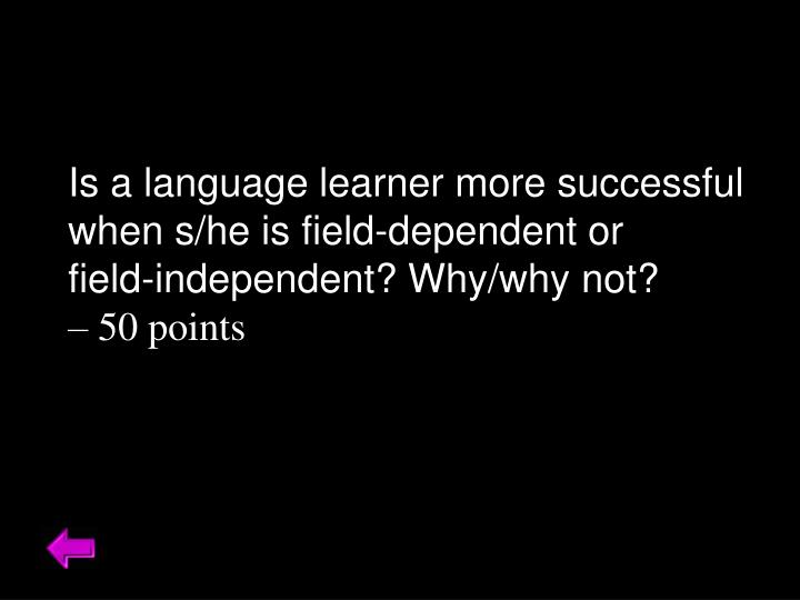 Is a language learner more successful