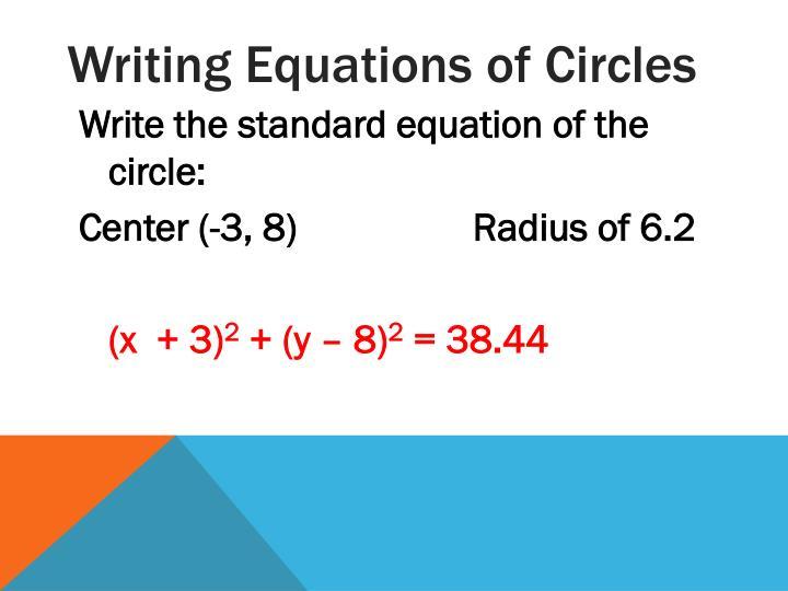 Writing Equations of Circles