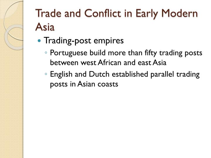 Trade and Conflict in Early Modern Asia