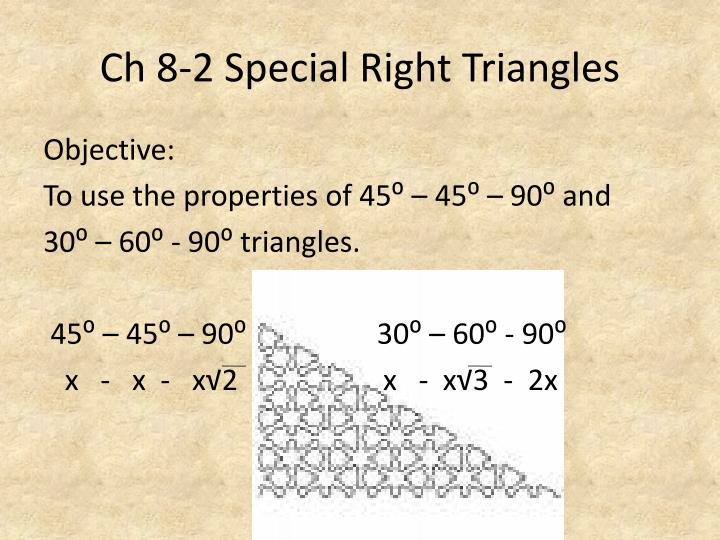 Ch 8-2 Special Right Triangles