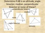 determine if ab is an altitude angle bisector median perpendicular bisector or none of these