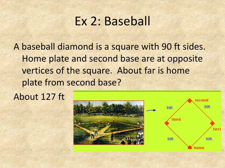Ex 2: Baseball