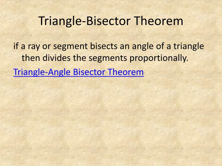 Triangle-Bisector Theorem