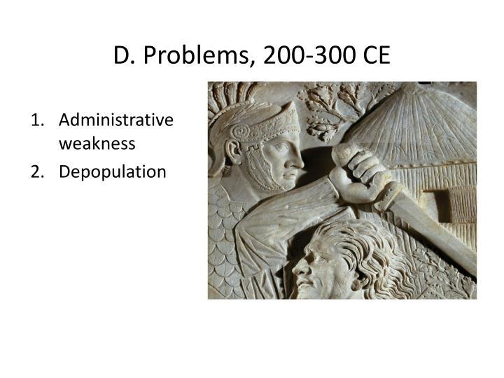 D. Problems, 200-300 CE