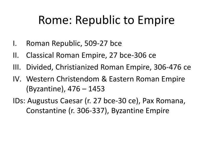Rome republic to empire