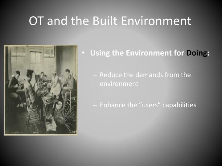 Ot and the built environment