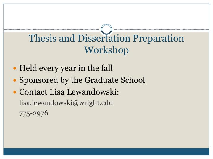 Thesis and Dissertation Preparation Workshop