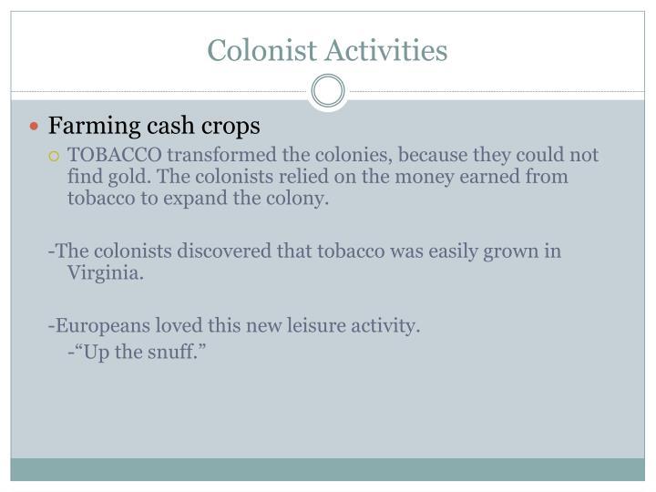 Colonist Activities