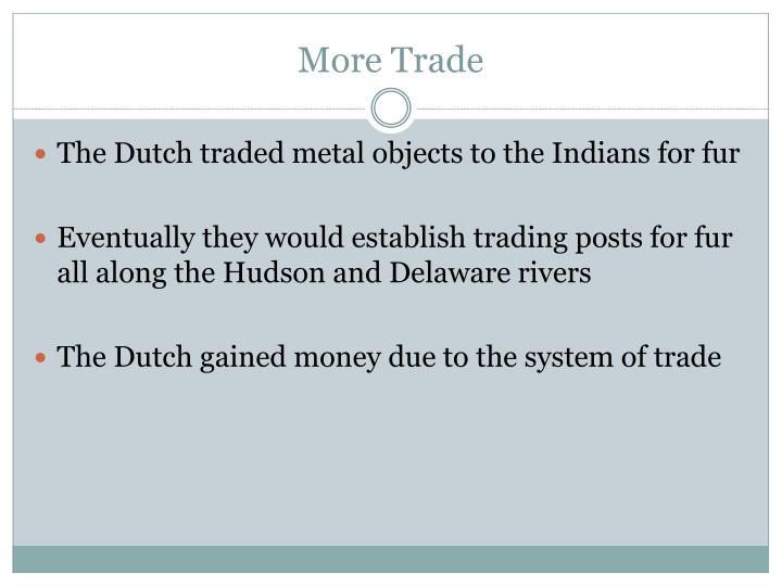 More Trade