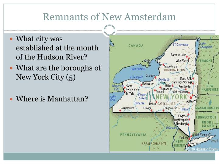 Remnants of New Amsterdam