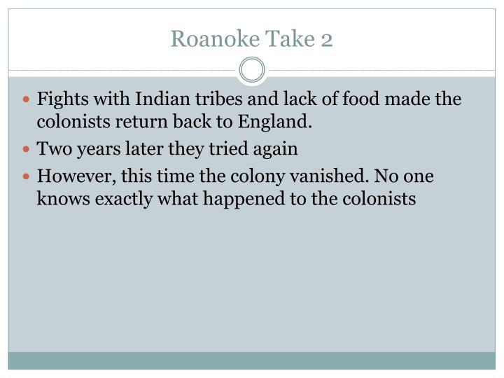 Roanoke Take 2