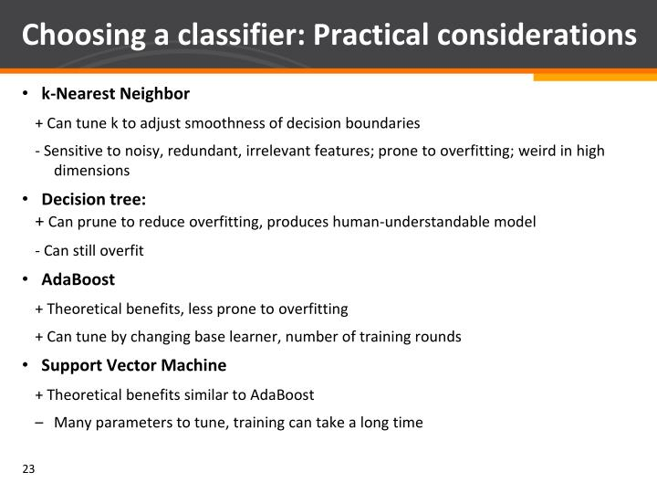 Choosing a classifier: Practical considerations