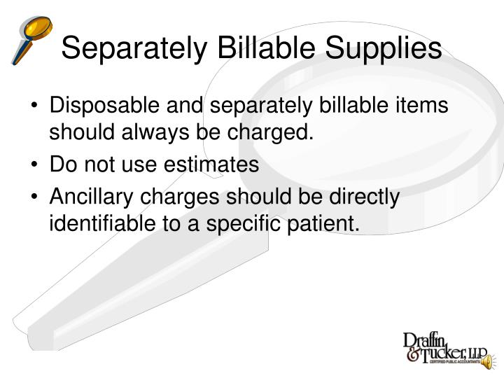 Separately Billable Supplies