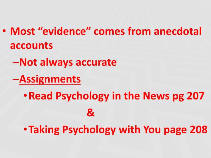 "Most ""evidence"" comes from anecdotal accounts"