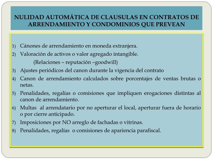NULIDAD AUTOMÁTICA DE CLAUSULAS EN CONTRATOS DE ARRENDAMIENTO Y CONDOMINIOS QUE PREVEAN