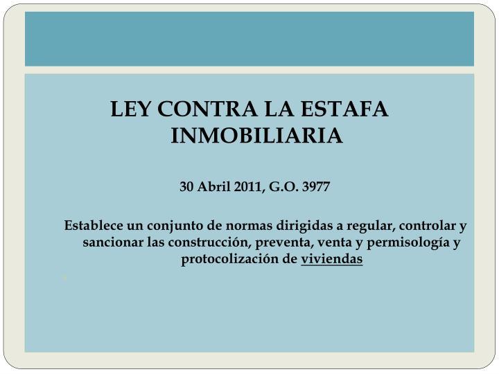 LEY CONTRA LA ESTAFA INMOBILIARIA