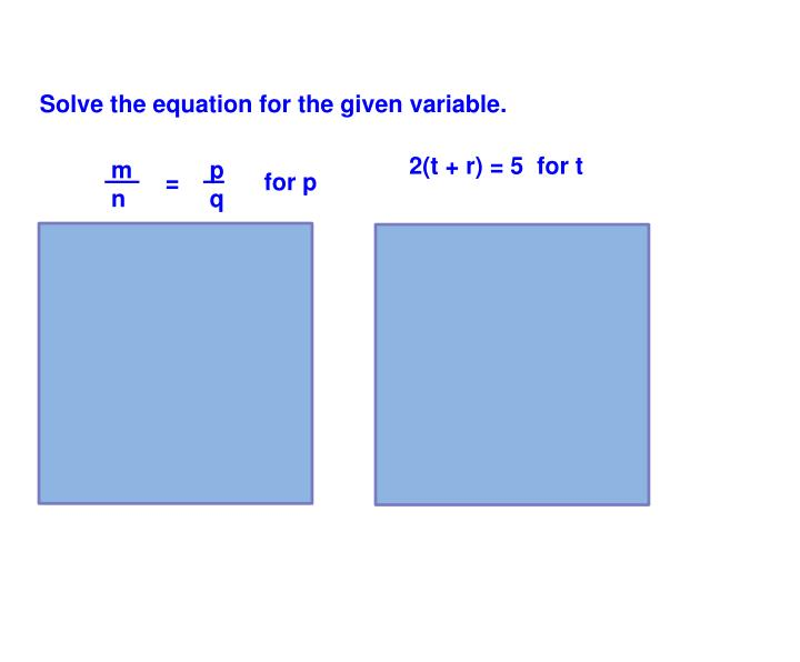 Solve the equation for the given variable.