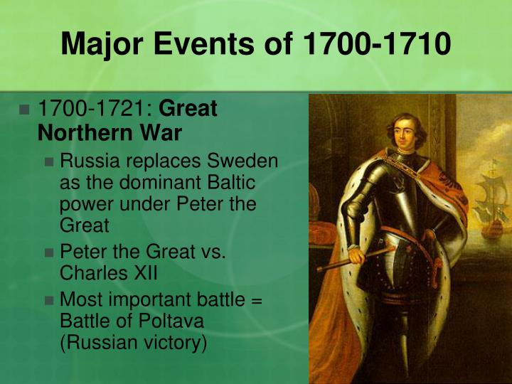 Major events of 1700 1710