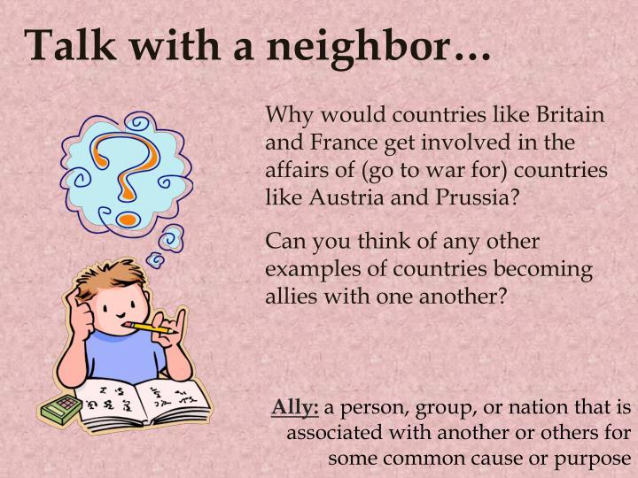 Talk with a neighbor…