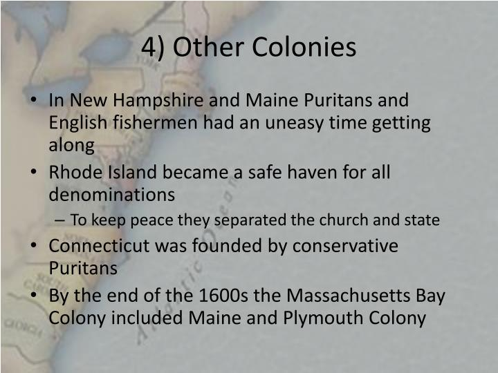 4) Other Colonies