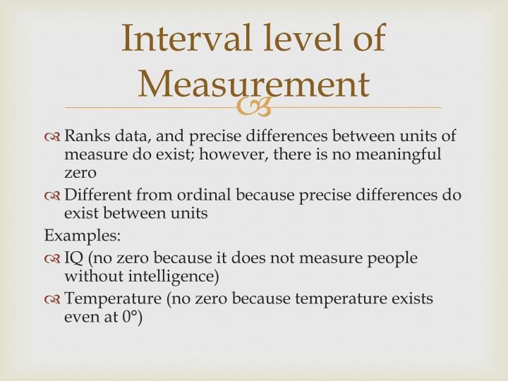 Interval level of Measurement