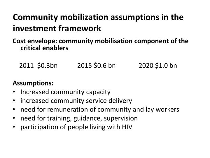 Community mobilization assumptions in the investment framework