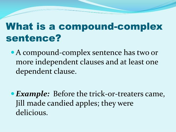 What is a compound-complex sentence?