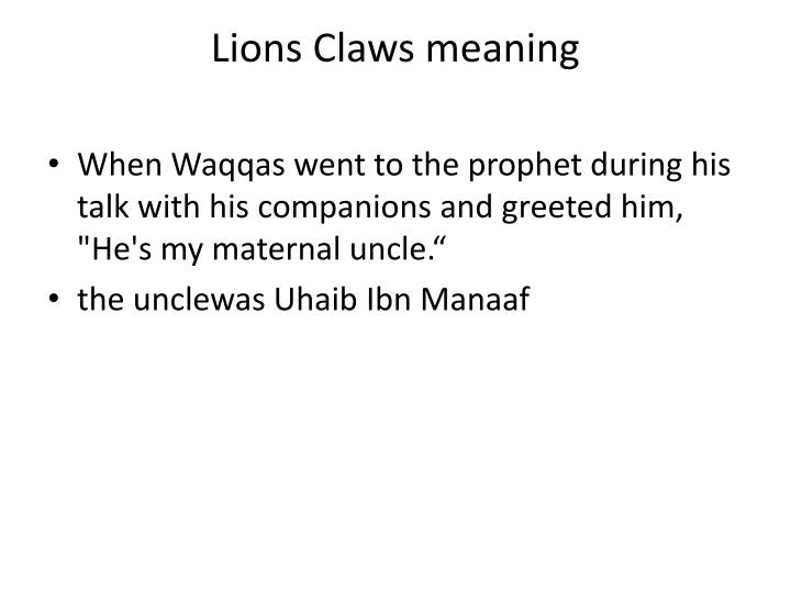 Lions Claws meaning