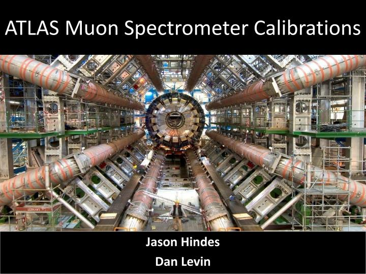 Atlas muon spectrometer calibrations