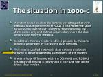 the situation in 2000 c