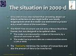 the situation in 2000 d