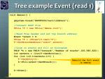 tree example event read 1
