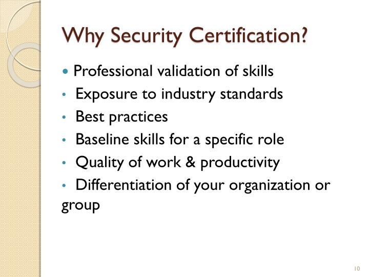 Why Security Certification?