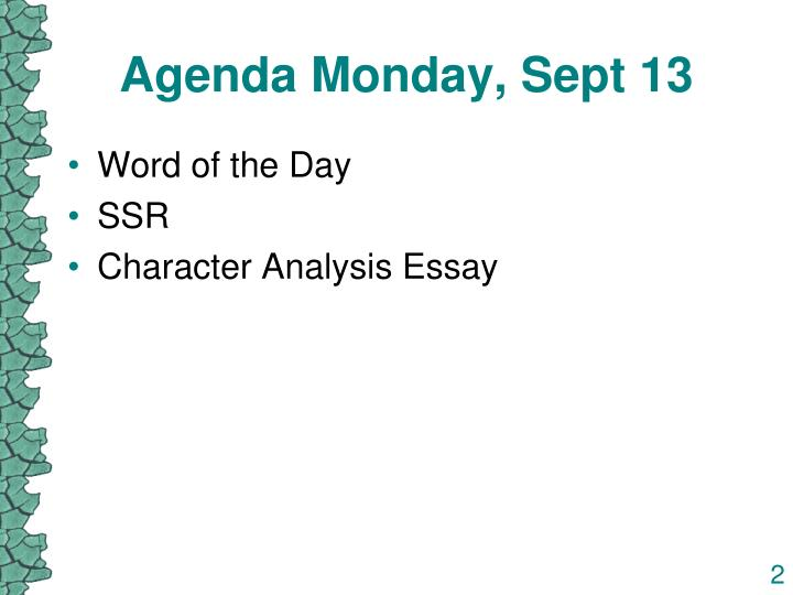 Agenda Monday, Sept 13