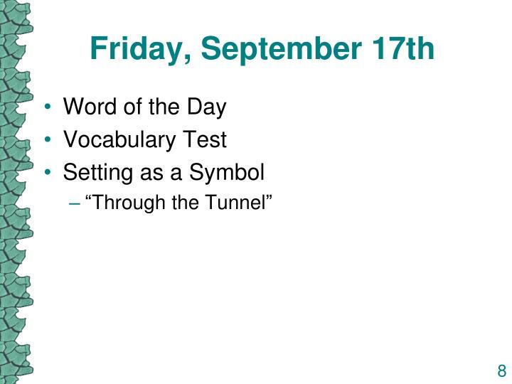 Friday, September 17th